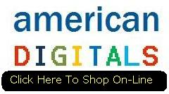 shop on line at www.shop.americandigitals.com